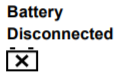 battery disconnected